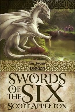 Swords of the Six (The Sword of the Dragon Series #1)