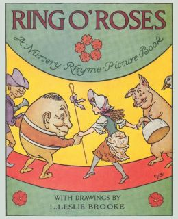 Ring O' Roses, A Nursery Rhyme Picture Book