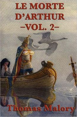 Le Morte D'Arthur -Vol. 2-