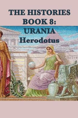 The Histories Book 8: Urania