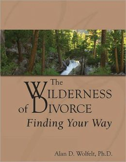 The Wilderness of Divorce: Finding Your Way
