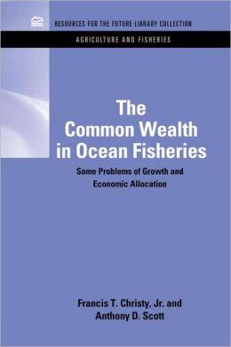 The Common Wealth In Ocean Fisheries