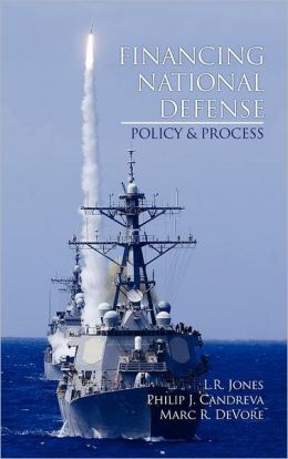 Financing National Defense: Policy and Process