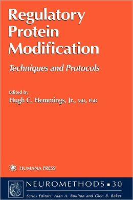 Regulatory Protein Modification: Techniques and Protocols