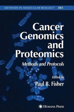 Cancer Genomics and Proteomics: Methods and Protocols