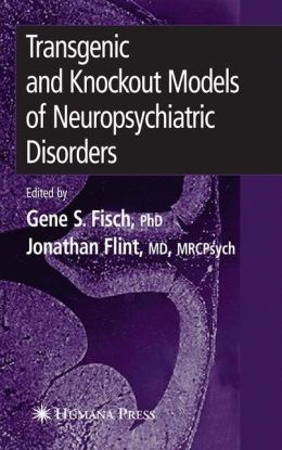 Transgenic and Knockout Models of Neuropsychiatric Disorders