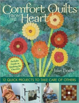 Comfort Quilts From The Heart: 12 Quick Projects to Take Care of Others (PagePerfect NOOK Book)