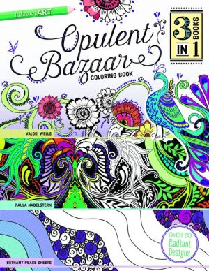 Opulent Bazaar Coloring Book: 3 Books in 1