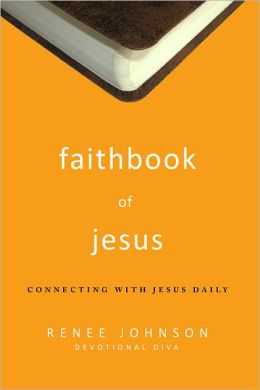 Faithbook of Jesus: Connecting with Jesus Daily