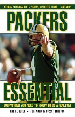 Packers Essential: Everything You Need to Know to be a Real Fan