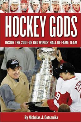 Hockey Gods: Inside the 2001-02 Red Wings' Hall of Fame Team