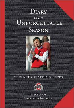 Diary of an Unforgettable Season: 2006 Ohio State Buckeyes