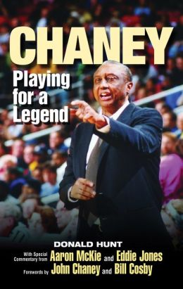 Chaney: Playing for a Legend