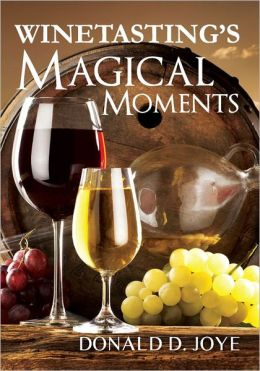 Winetasting's Magical Moments