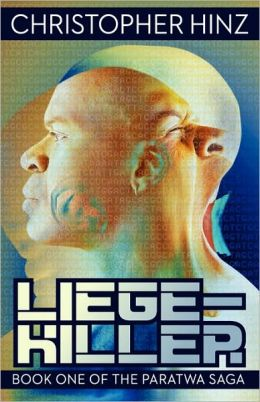 Liege-Killer (Book One Of The Paratwa Saga)