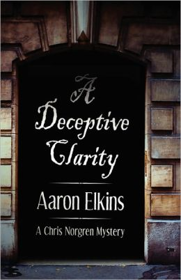 A Deceptive Clarity (Chris Norgren Series #1)