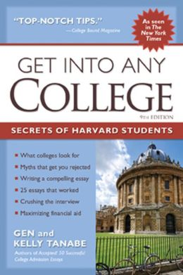 Get into Any College: Secrets of Harvard Students
