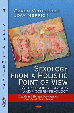 Sexology from a Holistic Point of View