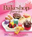 Taste of Home Bake Shop Favorites: 350 Scrumptious Favorites from Readers Like You