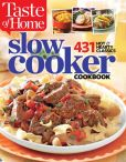 Book Cover Image. Title: Taste of Home Slow Cooker:  431 Hot & Hearty Classics, Author: Taste of Home