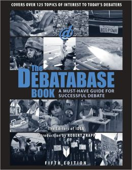 The Debatabase Book: A Must Have Guide for Successful Debate
