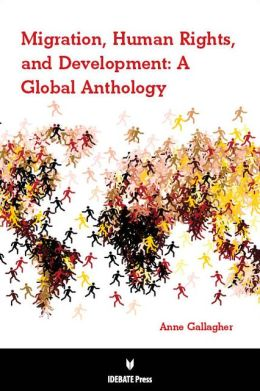 Migration, Human Rights, and Development: A Global Anthology