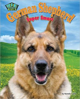 German Shepherd: Super Smart