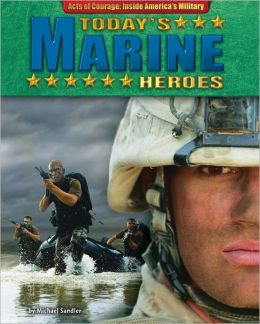 Today's Marine Heroes