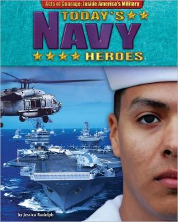 Today's Navy Heroes