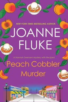 Peach Cobbler Murder (Hannah Swensen Series #7)