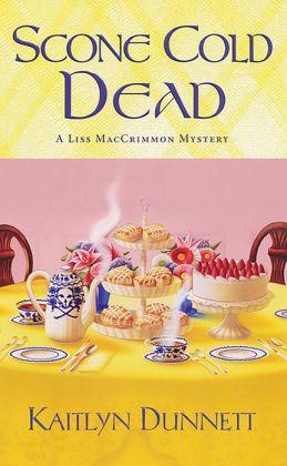 Scone Cold Dead (Liss MacCrimmon Series #2)