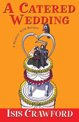 A Catered Wedding (Mystery with Recipes Series #2)