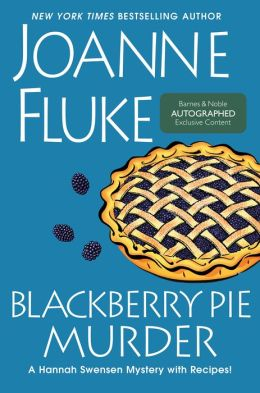 Blackberry Pie Murder (Signed Book) (Hannah Swensen Series #17)
