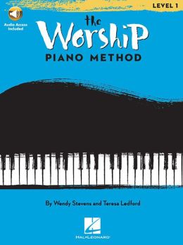 The Worship Piano Method: Book 1