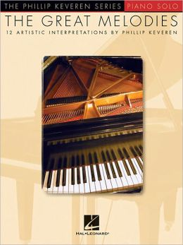 The Great Melodies: The Phillip Keveren Series