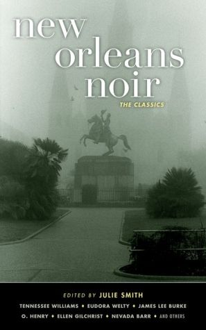New Orleans Noir: The Classics