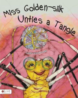 Miss Golden-silk Unties a Tangle