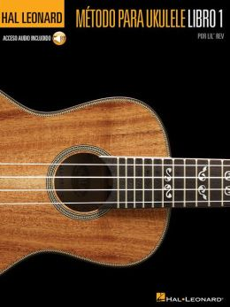 Hal Leonard Ukulele Method Book 1: Spanish Edition