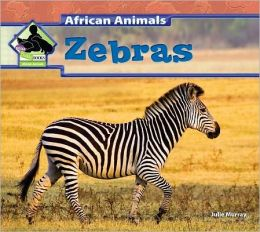 Zebras (African Animals Series)
