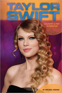 Taylor Swift: Country & Pop Superstar