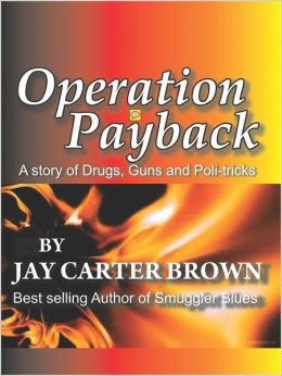 Operation Payback: A story of Drugs, Guns and Poli-tricks