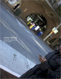 Union Street: A San Francisco Walk