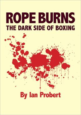 Rope Burns: Lost In Boxing