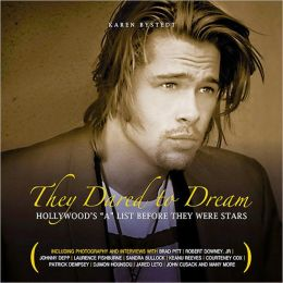 They Dared To Dream: Hollywood's