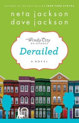 Derailed (Windy City Neighbors Series #2)