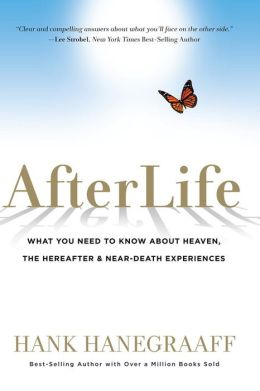 AfterLife: What You Really Want to Know About Heaven