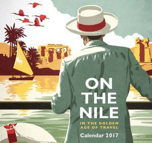 On the Nile in the Golden Age of Travel: Calendar 2017