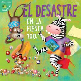 El Desastre en la Fiesta 100.a = Disaster on the 100th Day