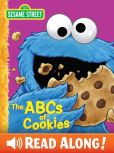 Book Cover Image. Title: The ABCs of Cookies (Sesame Street Series), Author: P. J. Shaw