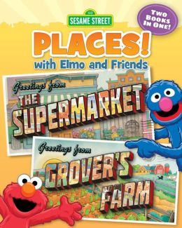 Grover's Farm and The Supermarket (Sesame Street Places)